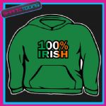 100% IRISH IRELAND ST PATRICKS DAY FLAG EMBLEM  HOODY HOODIE ALL SIZES & COLOURS